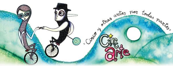Circarte. Circo y otras artes por todas partes